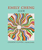 img - for Emily Cheng: Chasing Clouds: A Decade of Studies book / textbook / text book