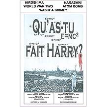 QU'AS-TU FAIT, HARRY ?: Tragédie Moderne (French Edition)
