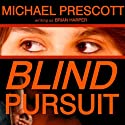 Blind Pursuit Audiobook by Michael Prescott Narrated by Allison McLemore