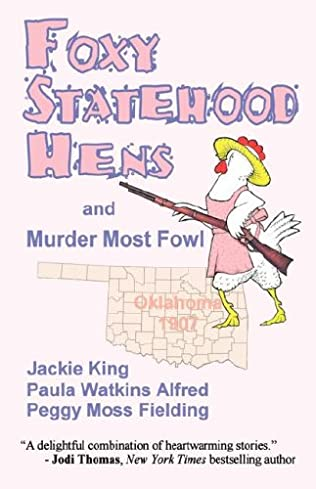 book cover of Foxy Statehood Hens and Murder Most Fowl