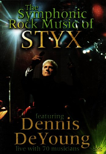 The Symphonic Rock Music of Styx featuring Dennis DeYoung (Grand 1 Ave)