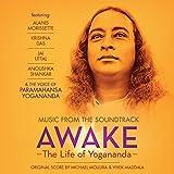 Awake: the Life of Yogananda - Music from the Original Soundtrack