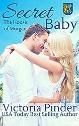 Secret Baby (The House of Morgan Book 2)