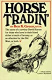 Download Horse Tradin' by Green, Ben K. (1967) Hardcover in PDF ePUB Free Online