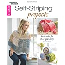 Self Striping Projects: Crochet Accessories for You and Your Baby