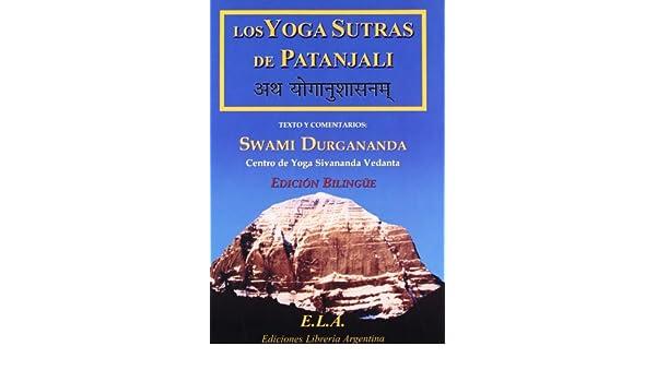 Los yoga sutras de patanjali - Edición bilingüe (Spanish and ...