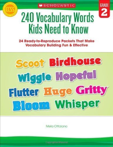 240 Vocabulary Words Kids Need to Know: Grade 2: 24 Ready-to-Reproduce Packets That Make Vocabulary Building Fun & Effective by Ottaiano, Mela [Paperback(2012/5/1)]