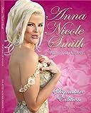 Anna Nicole Smith: Portrait of an Icon, Signature Edition