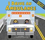 I Drive an Ambulance (Working Wheels)