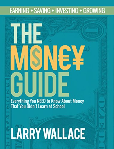 the-money-guide-everything-you-need-to-know-about-money-that-you-didnt-learn-at-school