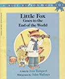 Little Fox Goes to the End of the World (A Blue Ribbon Book) by Ann Tompert (1986) Paperback
