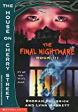The Final Nightmare, Rodman Philbrick and Lynn Harnett, 0590255150