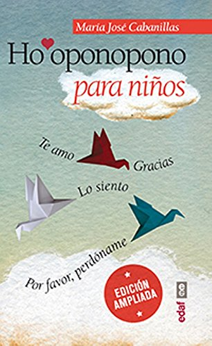Ho'oponopono para ninos (Spanish Edition) [Maria Jose Cabanillas] (Tapa Blanda)