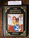 img - for The Steadfast Tin Soldier (Special Bonded Leather Edition) book / textbook / text book