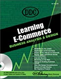 Learning E-Commerce : Business Analysis and Design, Stevenson, Nancy, 1585770574