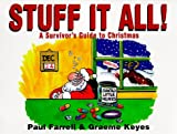 Stuff It All, Paul Farrell and Graeme Keyes, 0856406104