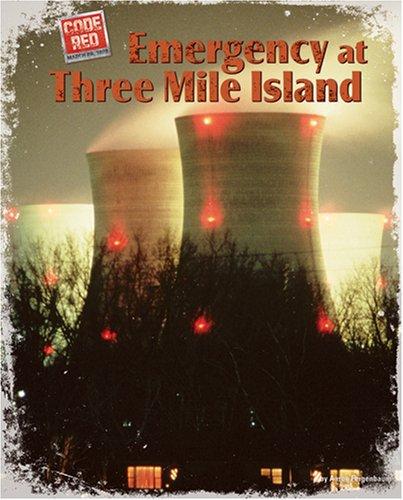 Emergency at Three Mile Island (Code Red) ebook