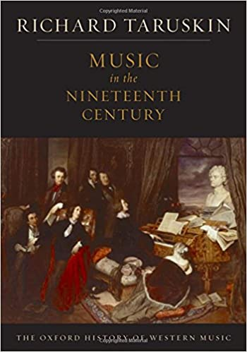 Music in the nineteenth century the oxford history of western music music in the nineteenth century the oxford history of western music richard taruskin 9780195384833 amazon books fandeluxe