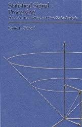 Statistical Signal Processing (Addison-Wesley Series in Electrical and Computer Engineering)