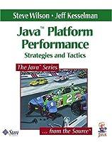 Java¿ Platform Performance: Strategies and Tactics