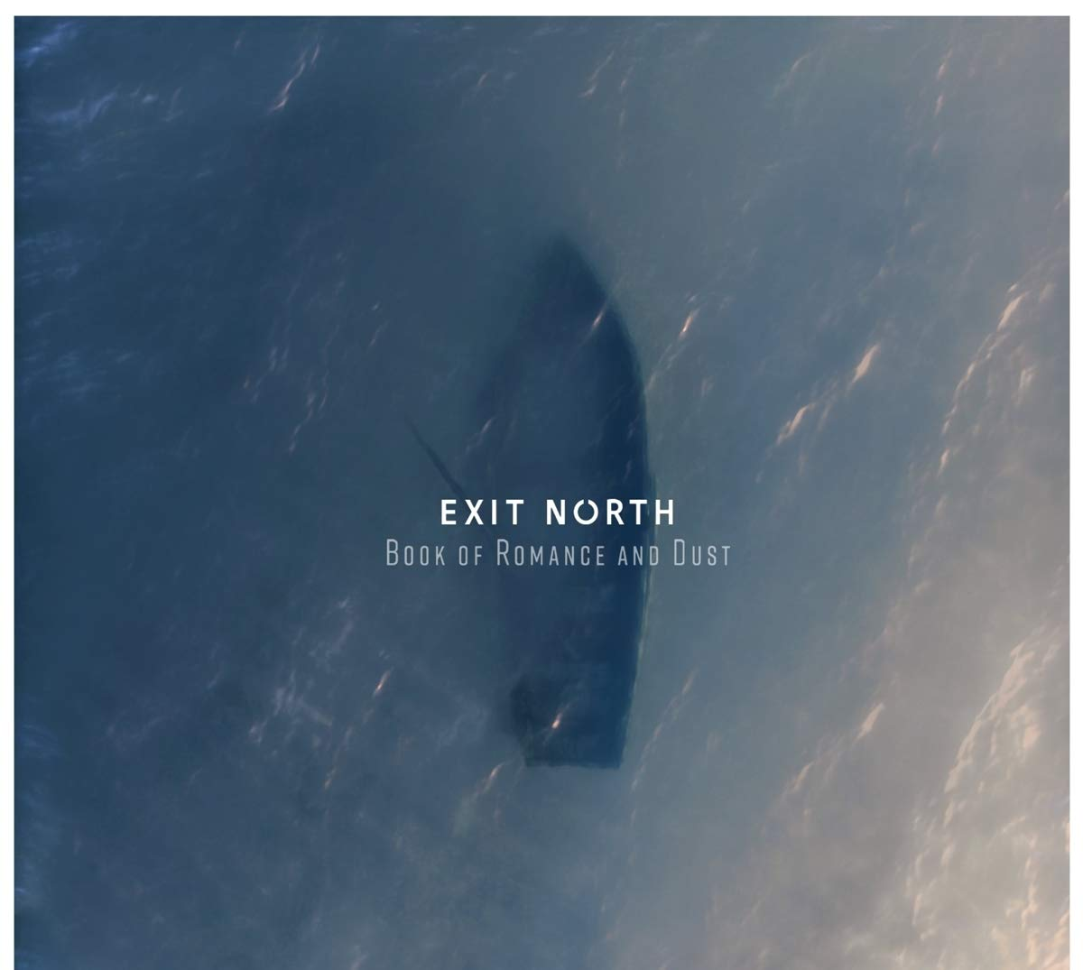 CD : Exit North - Book Of Romance & Dust (United Kingdom - Import)