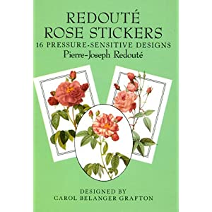 Redoute Rose Stickers: 16 Pressure-Sensitive Designs (Dover Stickers) Pierre-Joseph Redoute