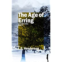 The Age of Erring: And Other Tales: Book 3