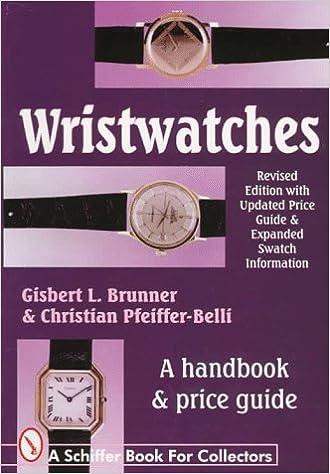 Wristwatches A Handbook Price Guide Brunner Gisbert L Pfeiffe Belli Christian 9780764303814 Amazon Com Books