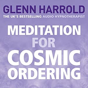 Meditation for Cosmic Ordering Hörbuch