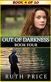 Out of Darkness - Book 4 (Out of Darkness Serial (An Amish of Lancaster County Saga))
