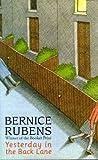 Yesterday in the Back Lane, Bernice Rubens, 0316875473