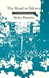 The Road to Silence, Sean Dunne, 187459712X
