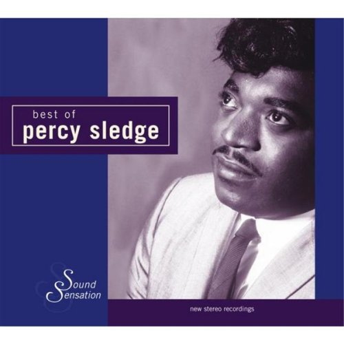 When A Man Loves A Woman (Re-Recording) - Percy Sledge Songs