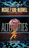 Alternities, Michael P. Kube-McDowell, 0441017746
