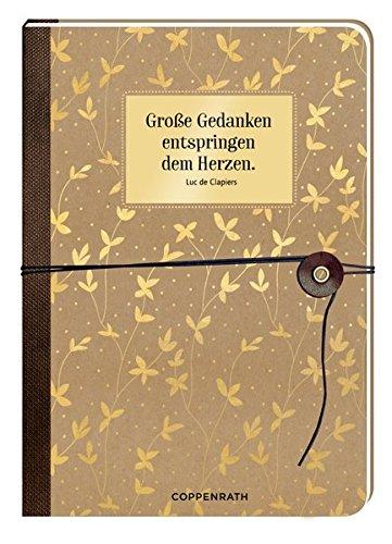 Notizbuch mit Wickelverschluss - Große Gedanken entspringen dem Herzen. Tageskalender – 1. August 2016 Coppenrath B01FUXV28A Alben Immerw. Kalender