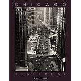 Chicago Yesterday