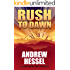 Rush to Dawn (The Cups Drayton Series Book 1)