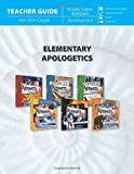 Elementary Apologetics (Teacher Guide) (Answers for Kids)
