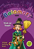 Trick or Treat: A Sticker Activity Book (Balamory)