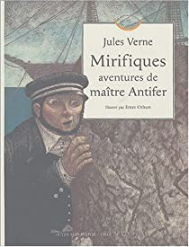 Mirifiques aventures de maître Antifer par Verne