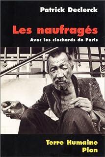 Les naufragés : avec les clochards de Paris