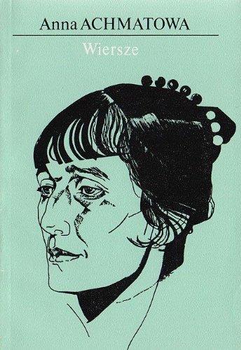 Anna Achmatowa Wiersze Amazones Anna Achmatowa Libros