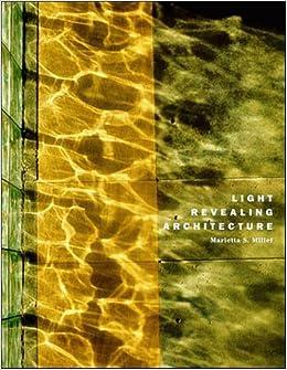Light Revealing Architecture