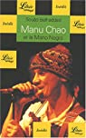 Manu Chao et la Mano Negra par Belhaddad