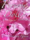 Forever Dolls: A Novel
