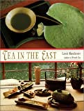 img - for Tea in the East: Tea Habits Along the Tea Route book / textbook / text book