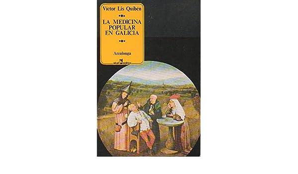 La medicina popular en Galicia (Colección Arealonga): Amazon.es ...