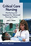 Critical Care Nursing : Monitoring and Treatment for Advanced Nursing Practice, , 0470958561