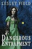 Dangerous Entrapment (Duchess in Danger) (Volume 1)