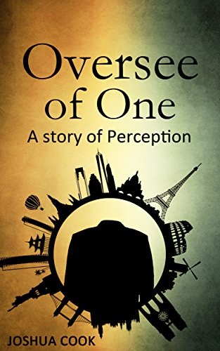 Book: Oversee of One - A Story of Perception by Josh Cook